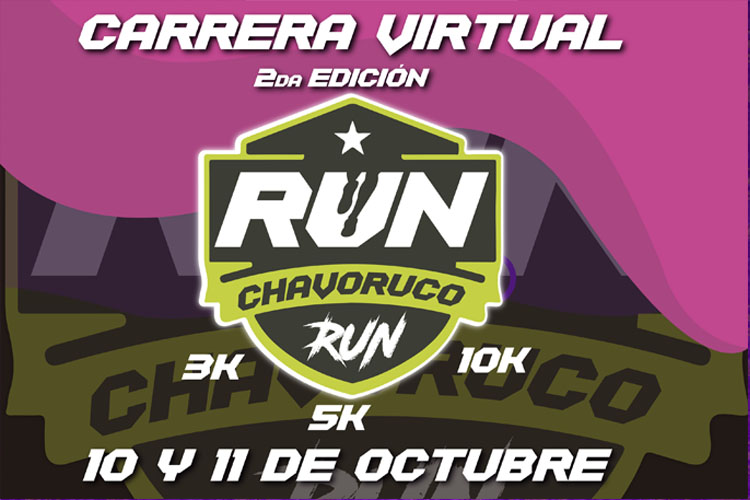 CARRERA VIRTUAL 2DA EDICIÓN RUN CHAVORUCO RUN 3K 5K Y 10K 2020